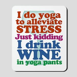 Yoga vs Wine Humor Mousepad