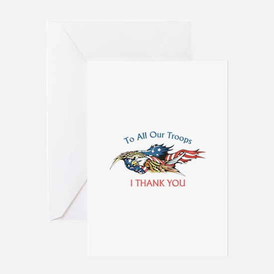 I THANK OUR TROOPS Greeting Cards