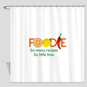 so many recipes Shower Curtain