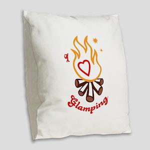 I love glamping Burlap Throw Pillow