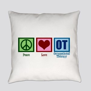 Peace Love OT Everyday Pillow