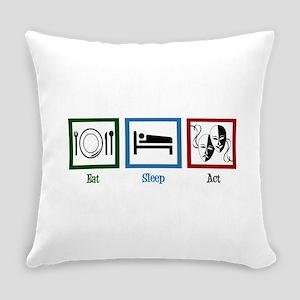 Eat Sleep Act Everyday Pillow