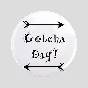 "Gocha Day - Adoption 3.5"" Button"