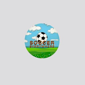 Soccer Everywhere Mini Button