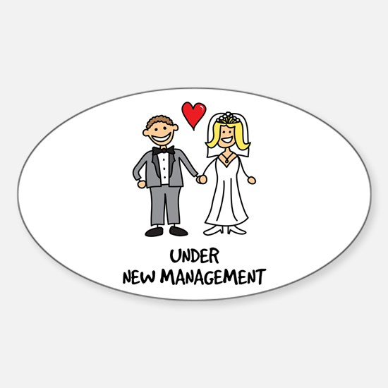 Under New Management - Wedding Humo Sticker (Oval)