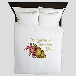 NEVER HAVE JUST ONE Queen Duvet