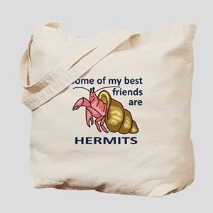 BEST FRIENDS ARE HERMITS Tote Bag