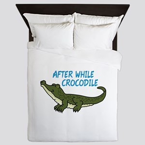 AFTER WHILE CROCODILE Queen Duvet