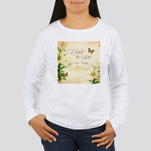 Christ the Lord is ris'n today Long Sleeve T-Shirt