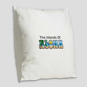 THE ISLANDS OF ALOHA Burlap Throw Pillow