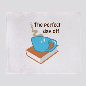 THE PERFECT DAY OFF Throw Blanket
