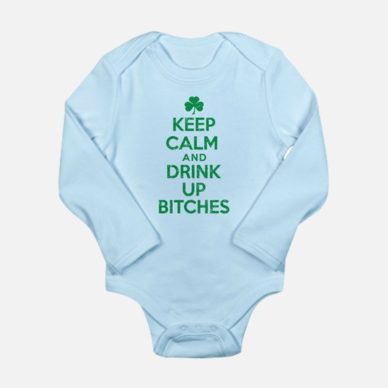 Keep Calm and Drink Up Bitches Irish.png Body Suit