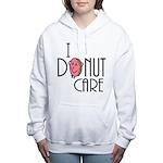 I Donut Care Women's Hooded Sweatshirt