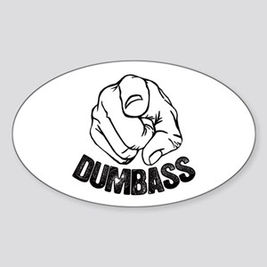 Dumbass Sticker (Oval)