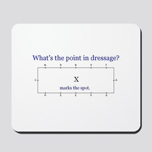 Dressage - X marks the spot Mousepad