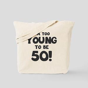 50th Birthday Humor Tote Bag