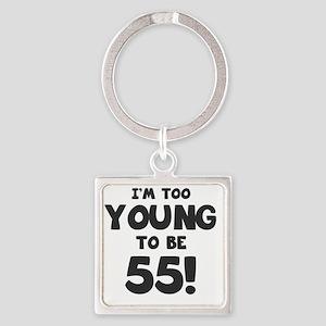 55th Birthday Humor Square Keychain