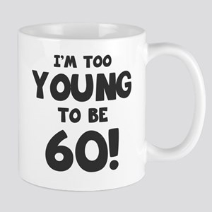 60th Birthday Humor Mug