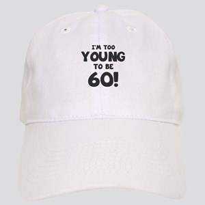 60th Birthday Humor Cap
