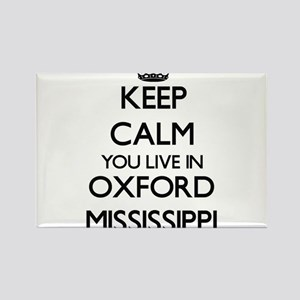 Keep calm you live in Oxford Mississippi Magnets