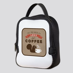 All You Need is Love and Coffee Neoprene Lunch Bag