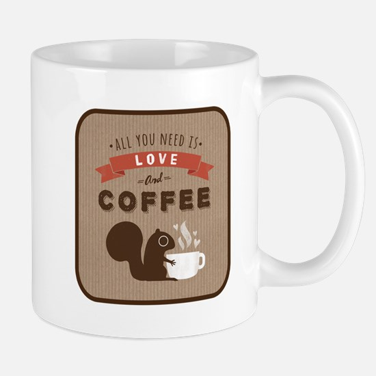All You Need is Love and Coffee Mug