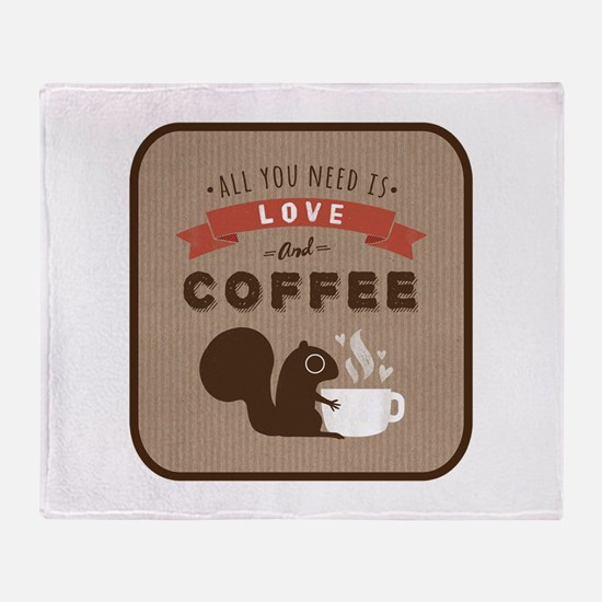All You Need is Love and Coffee Throw Blanket