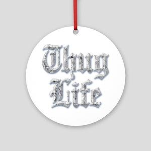 Diamond Bling THUG LIFE Ornament (Round)