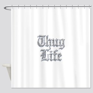 Diamond Bling THUG LIFE Shower Curtain