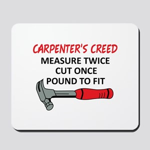 Carpenter's Creed Mousepad