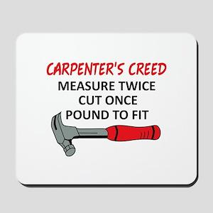 Carpenter's Creed Mousepad