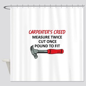 Carpenter's Creed Shower Curtain