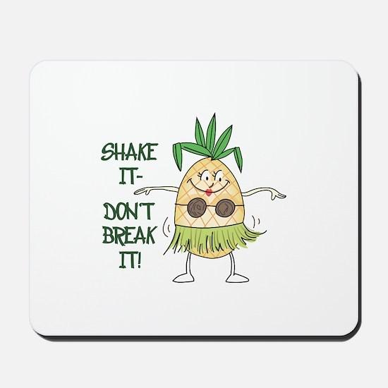 Shake It Mousepad