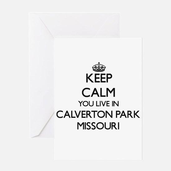 Keep calm you live in Calverton Par Greeting Cards