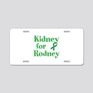 Personalize,Kidney for ___. Aluminum License Plate