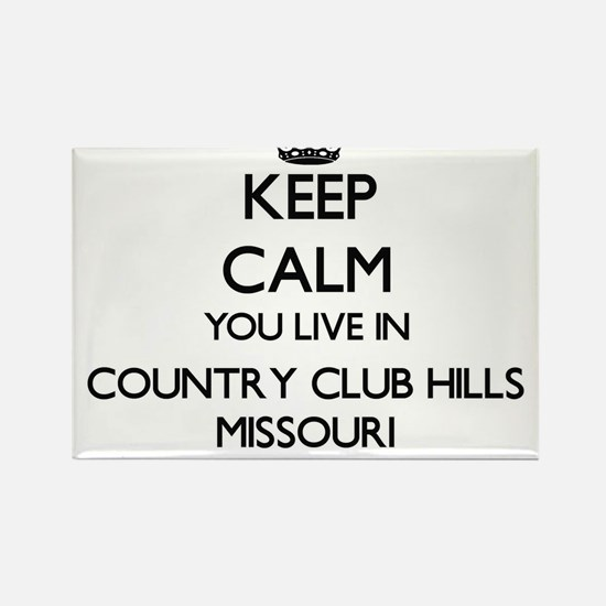 Keep calm you live in Country Club Hills M Magnets