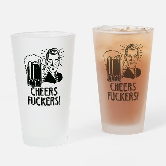 Irish - Cheers Fuckers Drinking Glass