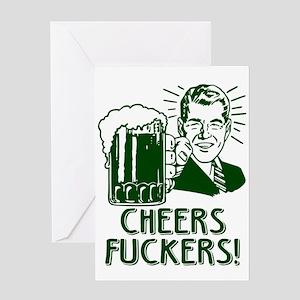Irish - Cheers Fuckers Greeting Cards