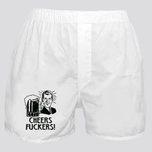 Cheers Fuckers Boxer Shorts