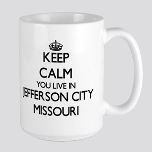 Keep calm you live in Jefferson City Missouri Mugs