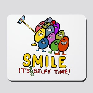 smile! It's Selfie Time! Mousepad