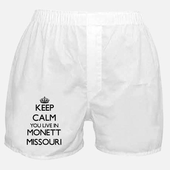 Keep calm you live in Monett Missouri Boxer Shorts