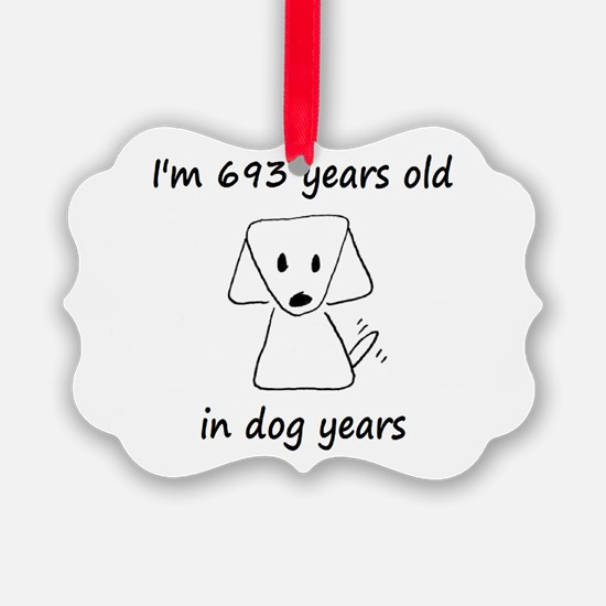 99 dog years 6 - 2 Ornament