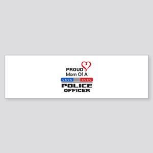 PROUD MOM AN OFFICER Bumper Sticker