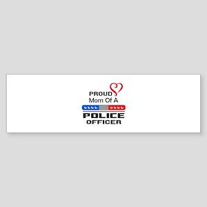 PROUD MOM AN OFFICER Bumper Sticker