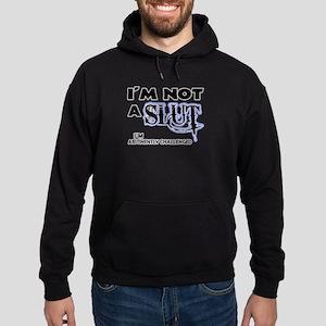 Not a Slut Hoodie