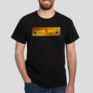 Someone I Love Has CRPS RSD Ribbon FI Dark T-Shirt