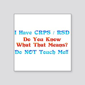 I Have CRPS RSD Do You Know What That Means Sq