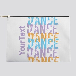Customize DANCE DANCE DANCE Makeup Pouch