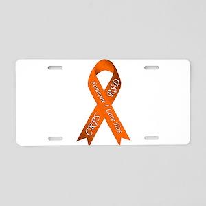 Someone I Love has CRPS RSD Aluminum License Plate